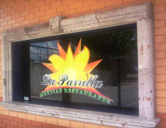 La Parrilla Mexican Restaurant : Nameplate at Entrance