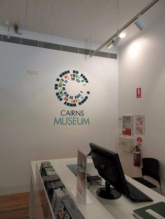 Cairns Museum : Reception