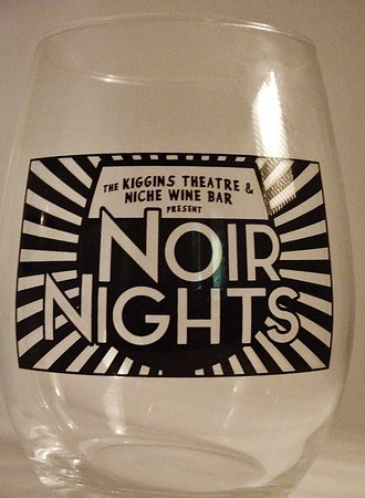 Kiggins Theatre: Noir Nights wine glass