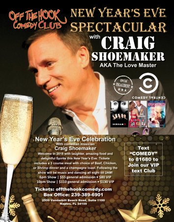 Celebrate NYE 2018 in Naples at Off the hook comedy club