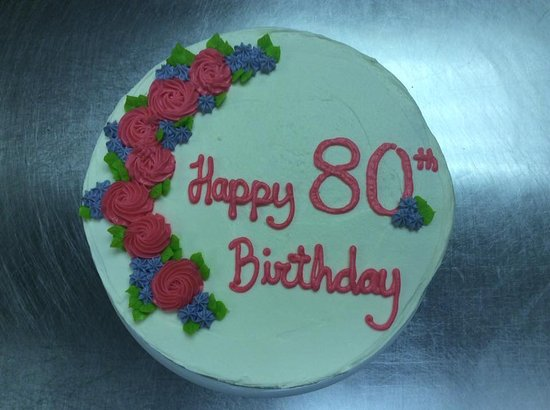 80th Birthday Cake Picture Of The Welsh Kitchen Bakery Weyburn