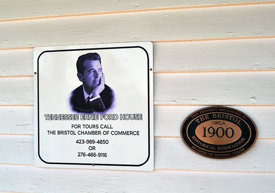 Tennessee Ernie Ford House: Ernie Ford House in Bristol, TN- Contact info