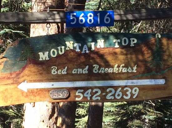 Springville, CA: Mountain Top Bed and Breakfast sign