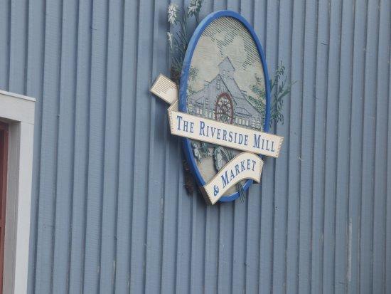 Riverside Mill Foodcourt : The Riverside Mill Sign