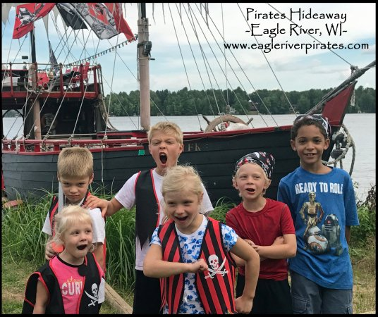 Eagle River, WI: Family fun is what we are all about! Pack up the mini van and join the adventure at Pirates Hide