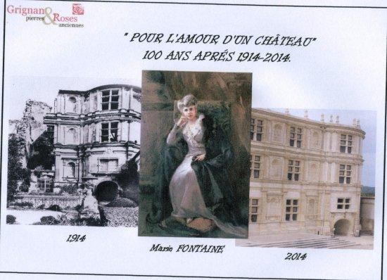 Marie Fontaine et le château de Grignan, avant et après la restauration.