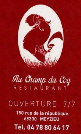 Meyzieu, Франция: Au champ du coq