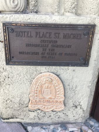 Hotel St. Michel: Hotel Place St. Michele historic marker