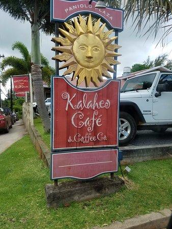 Kalaheo Cafe & Coffee Company: Sign