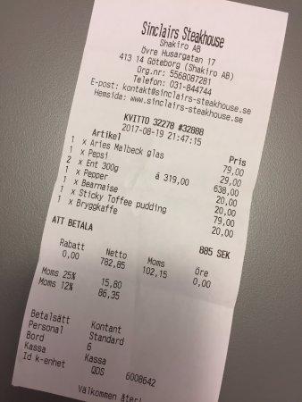 Sinclair's Steakhouse: L'addition plus que raisonnable. Un excellent rapport qualité-prix !