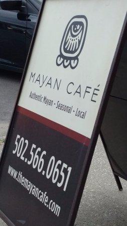 Mayan Cafe: Streetside Signage