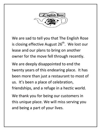 After 20 years of serving our wonderful customers, The English Rose is closing its doors.