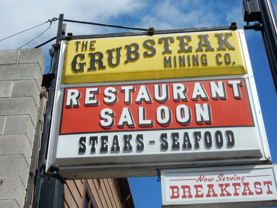 Grubsteak Mining Co. : Can't Miss Sign on the US Hoghway