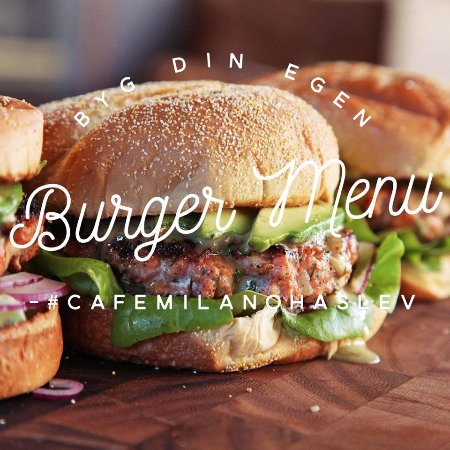 Cafe Milano: Byg din favorit burger menu!!!