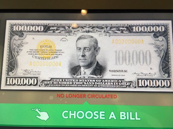 $100,000 gold certificate - Picture of Money Museum at the Federal ...