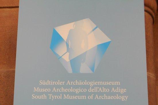 Musée archéologique du Tyrol du Sud : insegna, museo archeologico dell'Alto Adige, Oetzi, mummia del Similaun, Bolzano