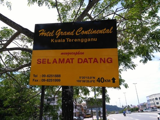 Hotel Grand Continental: Selamat Datang Sign Board from Ajil Interchange