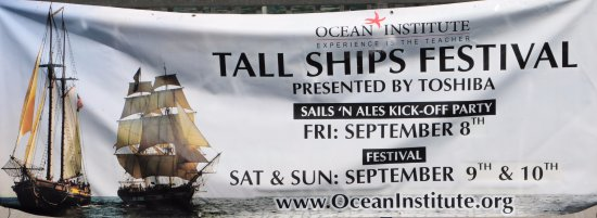 Dana Point, Kalifornien: OCEAN INSTITUTE TALL SHIPS FESTIVAL