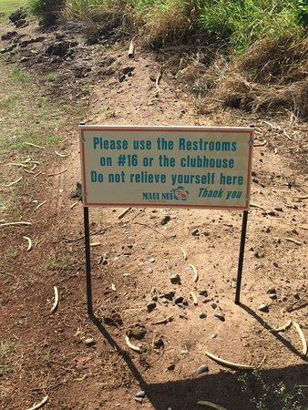 Maui Nui Golf Club : Please don't pee here