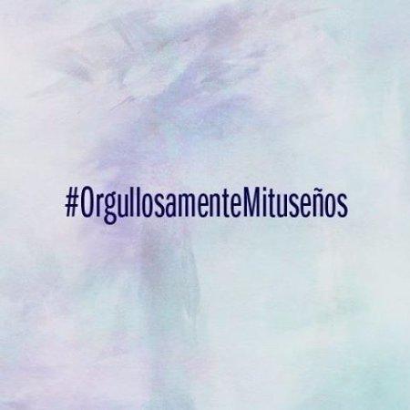 #OrgullosamenteMituseños