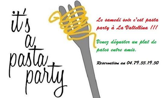 Moutiers, Frankrike: Le samedi soir c'est Pasta party !!! Venez déguster un plat de pâtes entre amis (14€ le plat).