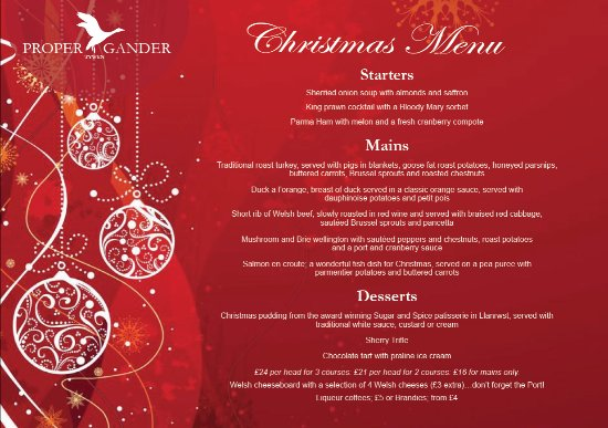 Proper Gander: Christmas party bookings now being taken. 01654 712169