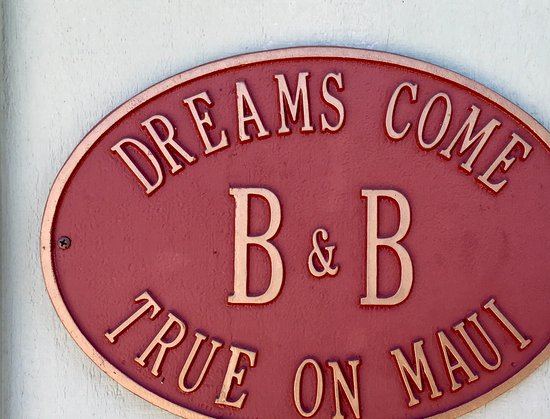 Dreams Come True on Maui Bed and Breakfast: Welcom to Dreams Come True on Maui