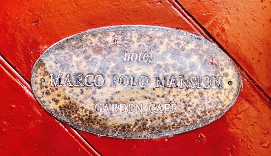 Marco Polo Mansion: The discreet sign in the street