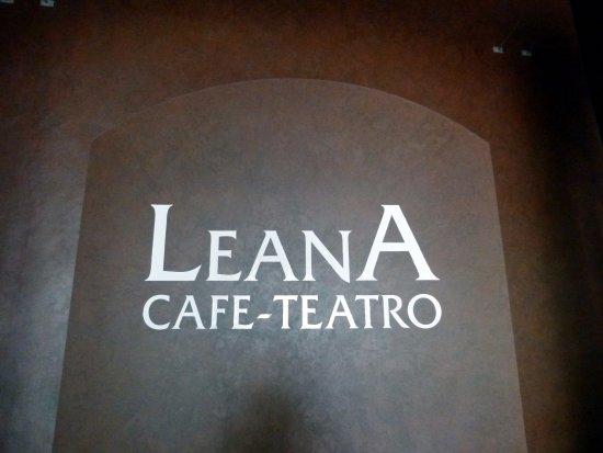 LeanA Cafe-Teatro: Entrance Wall Sign