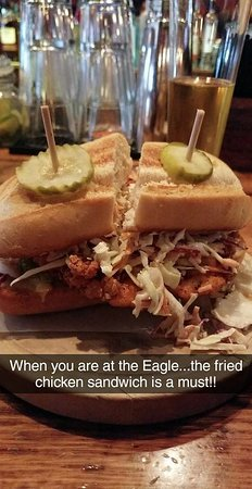 The Eagle Food and Beer Hall: Fried Chicken Sandwich