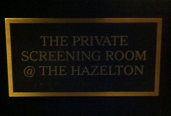 The Hazelton Hotel: Silver Screening Room