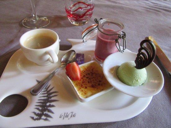 Le Val Joli Hotel Restaurant : café gourmand