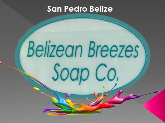 Belizean Breezes Soap Co. and More