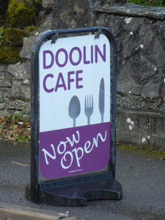 Doolin Cafe: When You See This Sign, the Cafe is Open!!