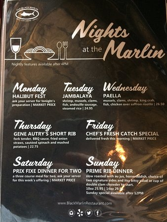 Week Night Specials Picture Of Black Marlin Restaurant