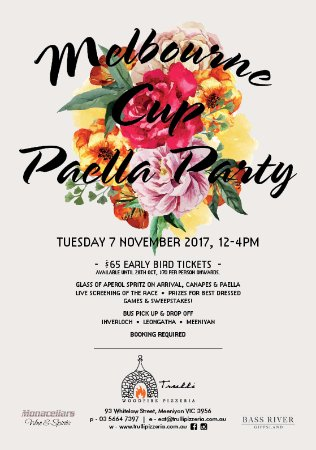 Meeniyan, Australia: Trulli Paella Party for Melbourne Cup. Booking essential. eat@trullipizzeria.com.au  ph. 03 5664