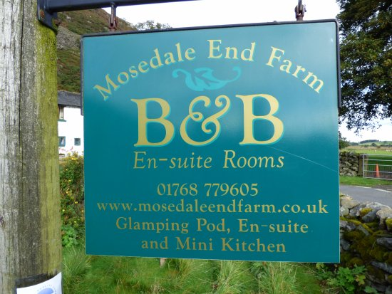 Mosedale End Farm Bed and Breakfast & Glamping Pod: Mosedale End Farm B&B and Glamping Pod