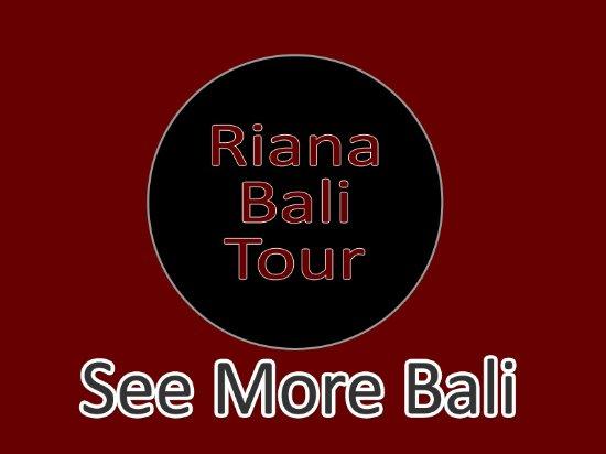 Riana Bali Tour