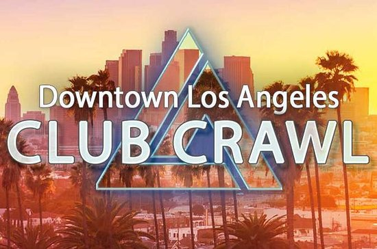 Downtown LA Club Crawl