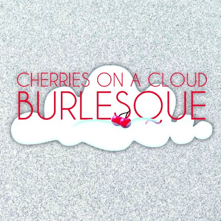 ‪Cherries On A Cloud Burlesque‬
