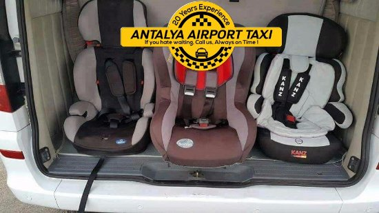 our car seats group 0 1 2 3 - Picture of Antalya Airport Taxi ...