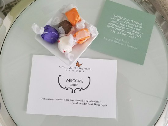 Monarch Beach Resort: Our welcome offering - great taffy! ;-)