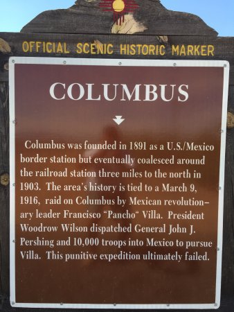 Historical marker located at Columbus, NM city limits.