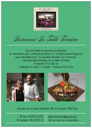 Bram, Prancis: La Table Fermière Fabienne et Philippe vous accueillent, du mercredi au dimanche.