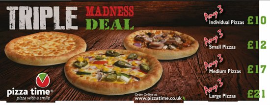 Kettering, UK: pizza time triple madness deal