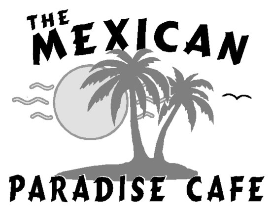 The Mexican Paradise Cafe - Antioch Illinois