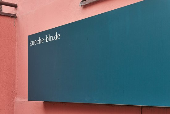 Come In Picture Of Kueche Bar Berlin Tripadvisor