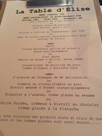 Le Menu A 32 Pour Une Entree Un Plat Un Dessert Picture Of La