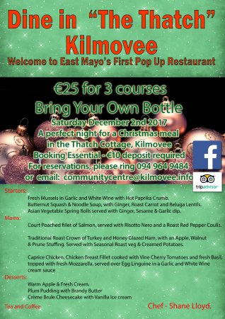 Kilmovee, Irland: Christmas Pop Up Restaurant is Back Sat 2nd Dec - €25 for 3 Courses and BYOB.