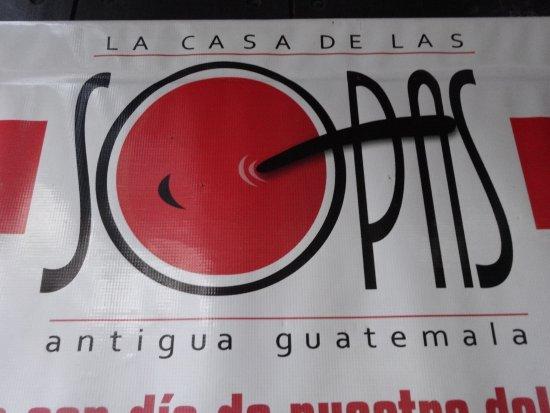 La Casa de las Sopas: Restaurant sign.